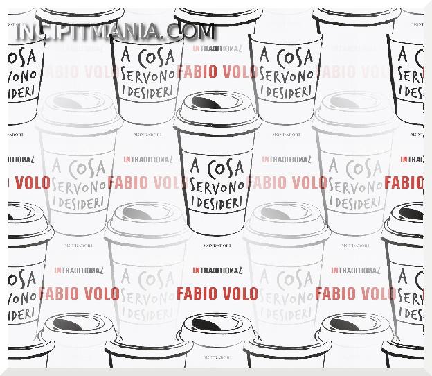 Copertina di A cosa servono i desideri di Fabio Volo