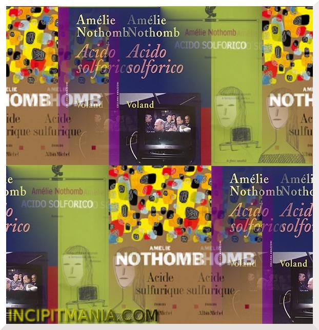 Copertine di Acido solforico di Amélie Nothomb