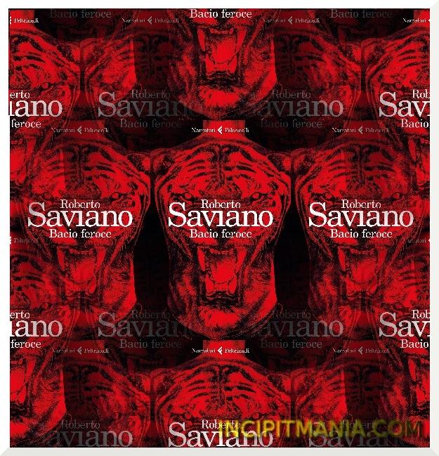 Copertina di Bacio feroce di Roberto Saviano