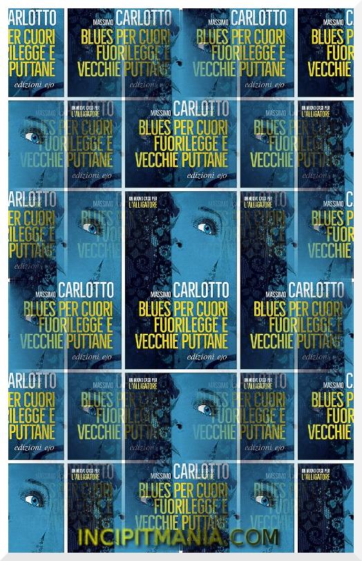 Copertina di Blues per cuori fuorilegge e vecchie puttane di Massimo Carlotto