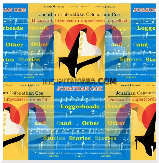 Copertine di Disaccordi imperfetti di Jonathan Coe