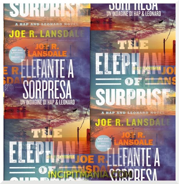 Copertine di Elefante a sorpresa di Joe R. Lansdale