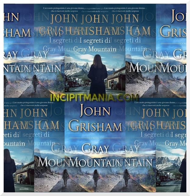 Copertine di I segreti di Gray Mountain di John Grisham