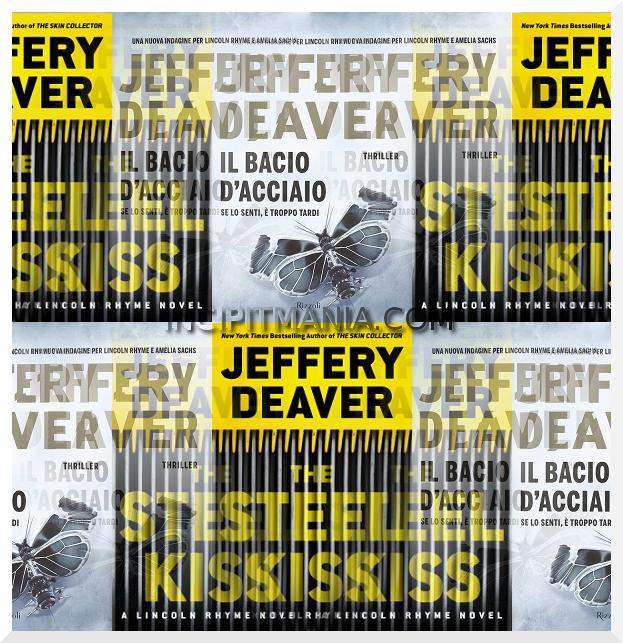 Copertine di Il bacio d'acciaio di Jeffery Deaver