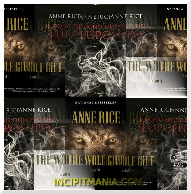 Copertine di Il dono del lupo di Anne Rice