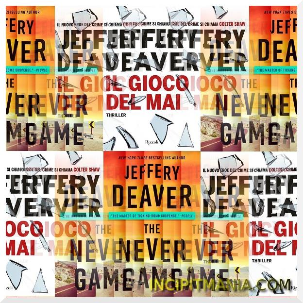 Copertine di Il gioco del mai di Jeffery Deaver