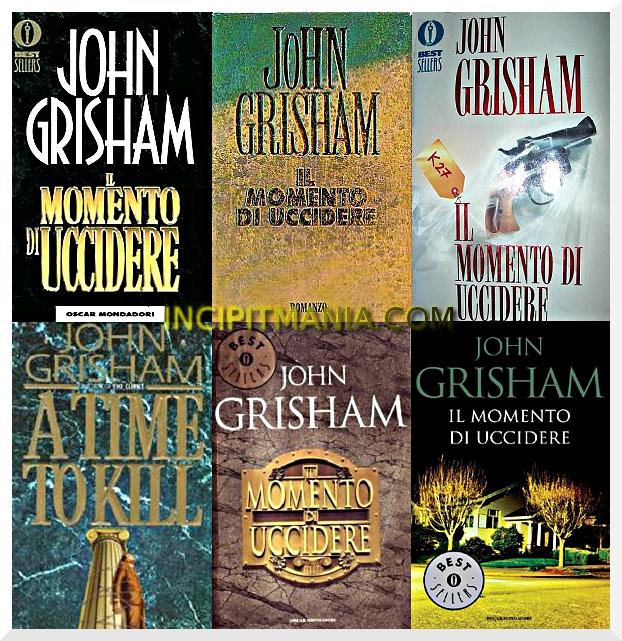 Il momento di uccidere di John Grisham
