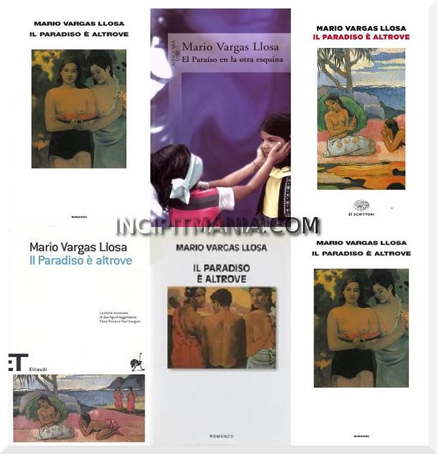 Copertine di Il Paradiso è altrove di Mario Vargas Llosa