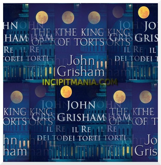 Copertine di Il re dei torti di John Grisham