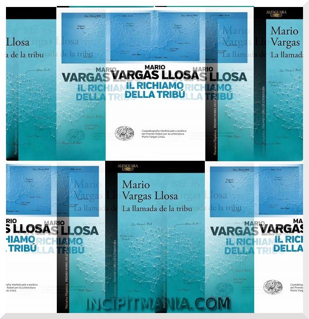 Copertine di Il richiamo della tribù di Mario Vargas Llosa
