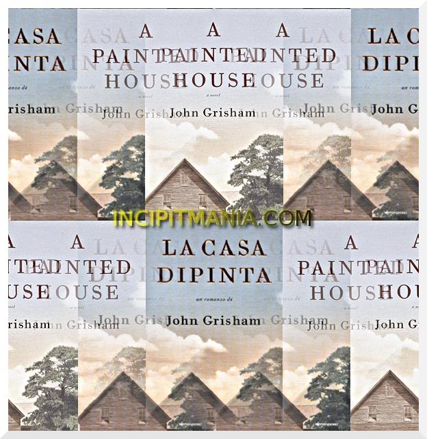 La casa dipinta di John Grisham
