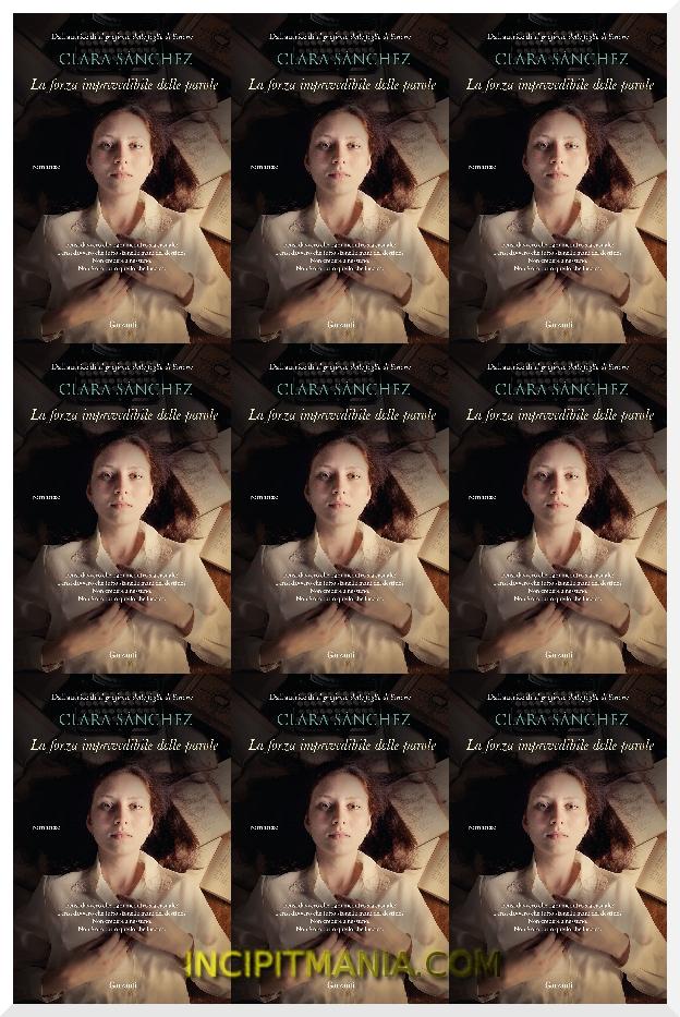 Copertina di La forza imprevedibile delle parole di Clara Sánchez