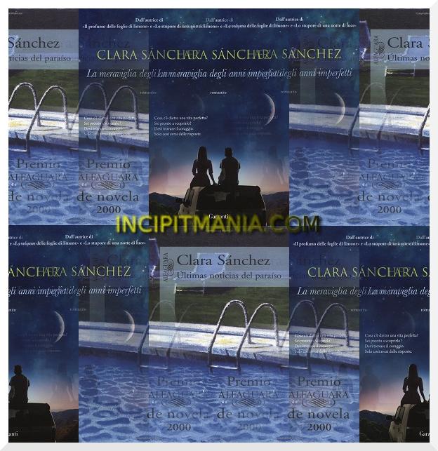 Copertine di La meraviglia degli anni imperfetti di Clara Sánchez