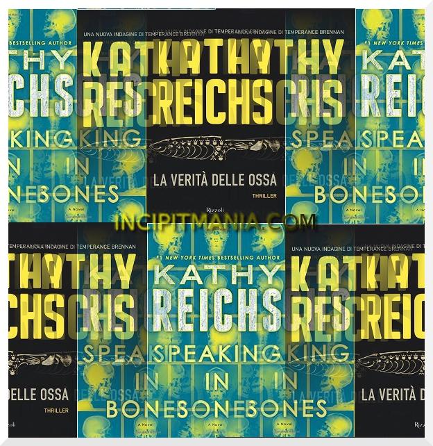 Copertine di La verità delle ossa di Kathy Reichs