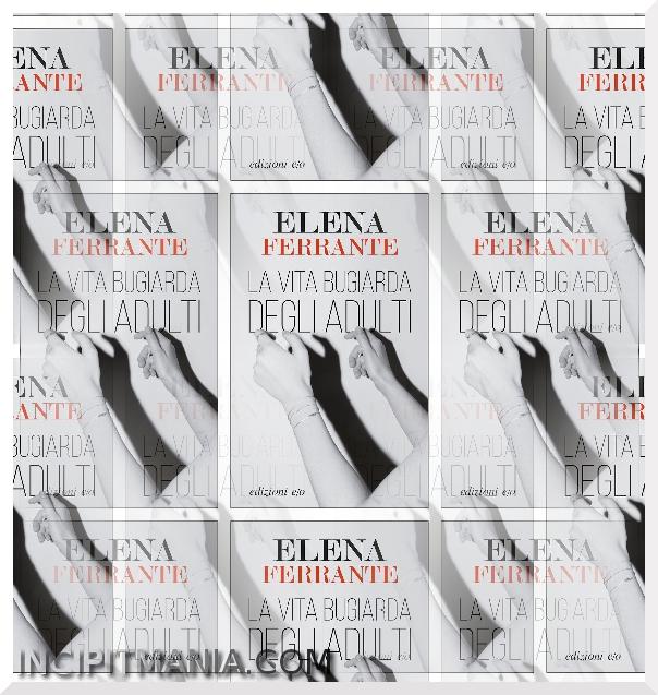 Copertine di La vita bugiarda degli adulti di Elena Ferrante