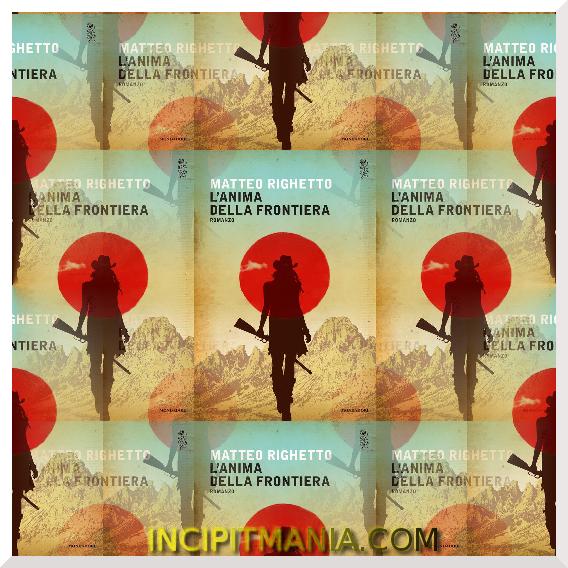 Copertine di L'anima della frontiera di Matteo Righetto
