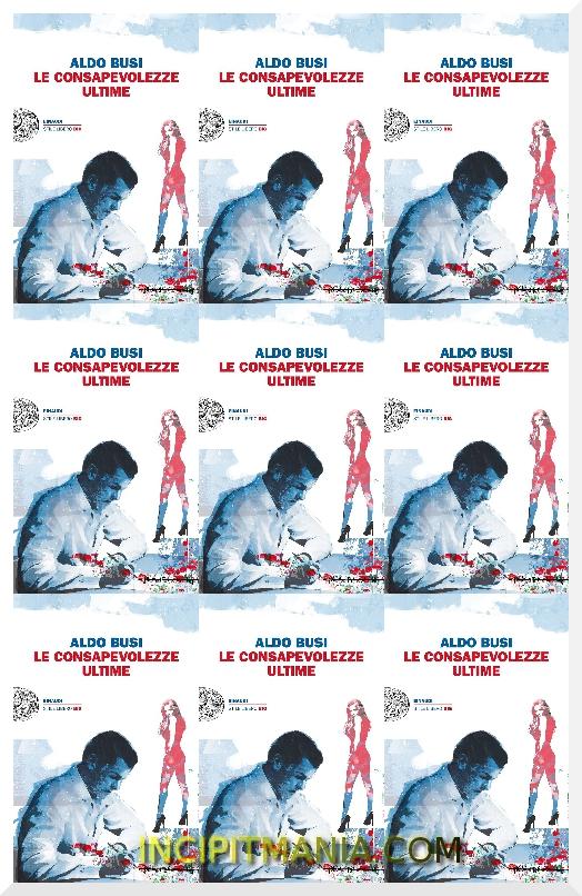 Copertine di Le consapevolezze ultime di Aldo Busi
