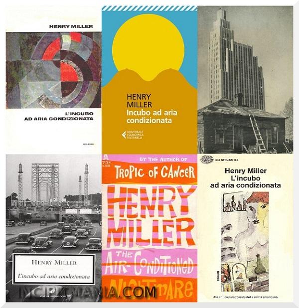Copertine di Incubo ad aria condizionata di Henry Miller