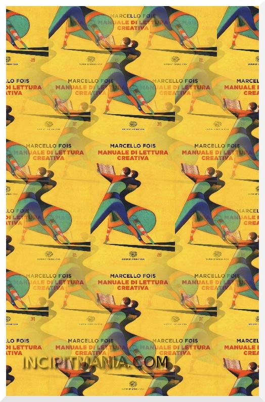Copertine di Manuale di lettura creativa di Marcello Fois