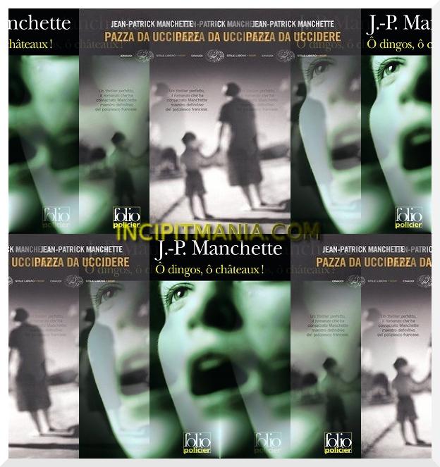 Pazza da uccidere di Jean-Patrick Manchette