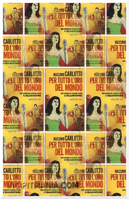 Copertina di Per tutto l'oro del mondo di Massimo Carlotto