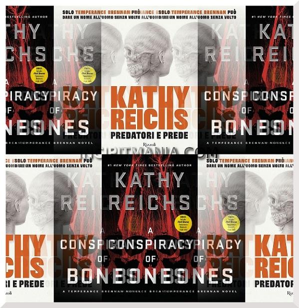 Copertine di Predatori e prede di Kathy Reichs