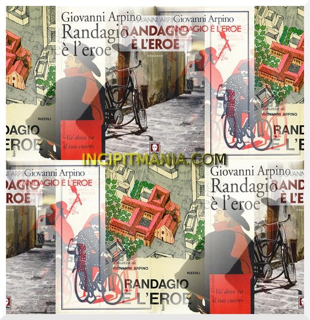 Copertine di Randagio è l'eroe di Giovanni Arpino