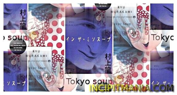 Copertine di Tokyo soup di Ryū Murakami
