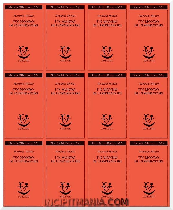 Copertine di Un mondo di cospiratori di Mordecai Richler