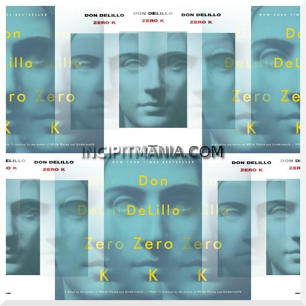 Zero K di Don DeLillo