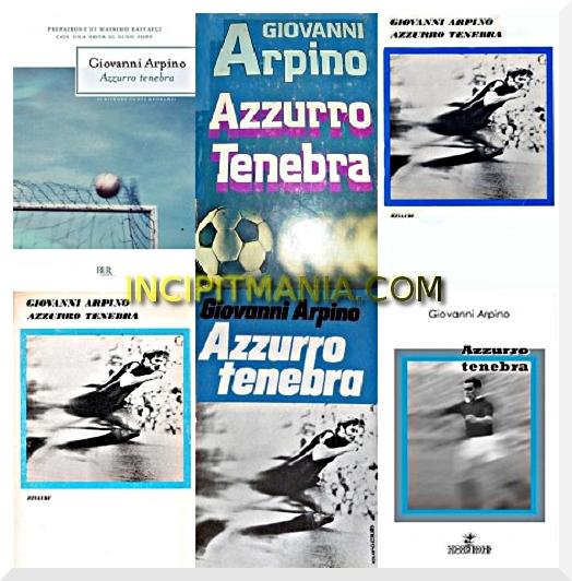 Copertine di Azzurro Tenebra di Giovanni Arpino