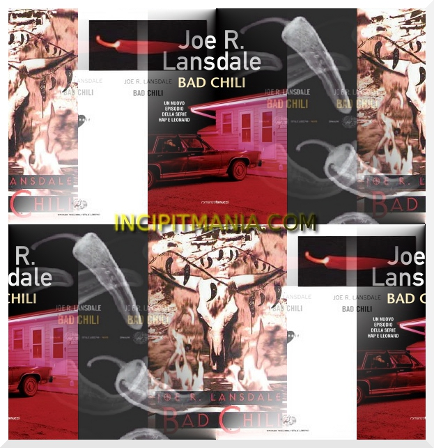 Bad Chili di Joe R. Lansdale