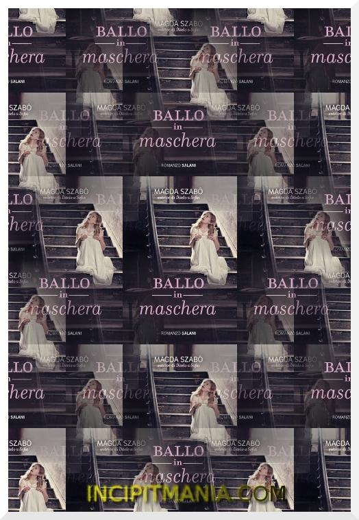 Copertina di Ballo in maschera di Magda Szabó