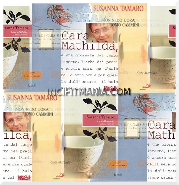 Copertine di Cara Mathilda di Susanna Tamaro
