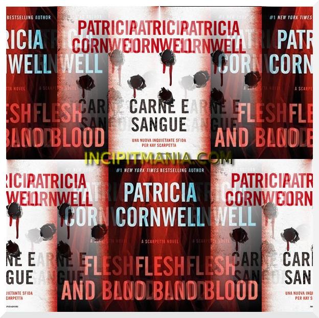 Copertine di Carne e sangue di Patricia Cornwell