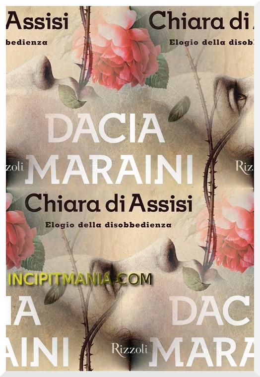 Copertina di Chiara di Assisi Elogio della disobbedienza di Dacia Maraini