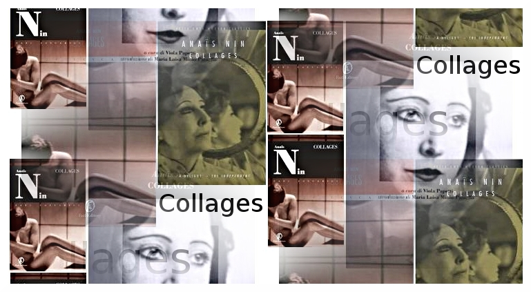 Collages - Anaïs Nin