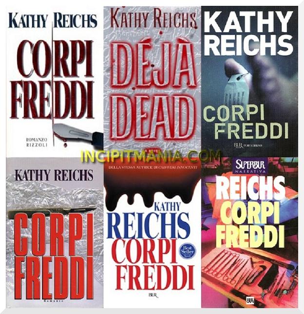 Copertine di Corpi freddi di Kathy Reichs