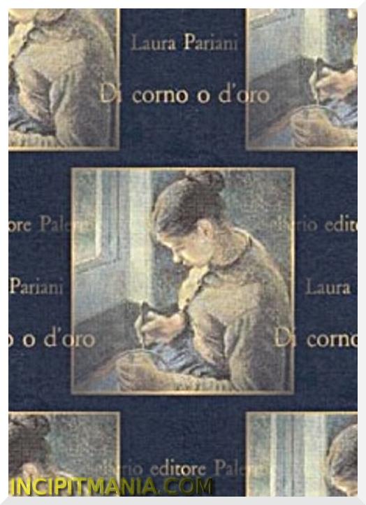 Di corno o d'oro - Laura Pariani