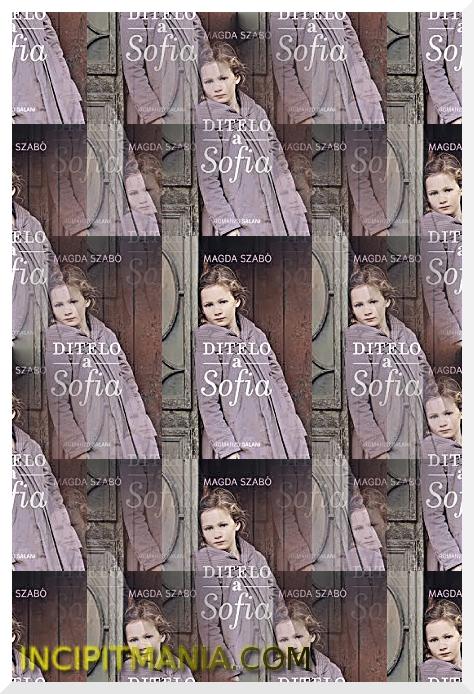 Ditelo a Sofia - Magda Szabó