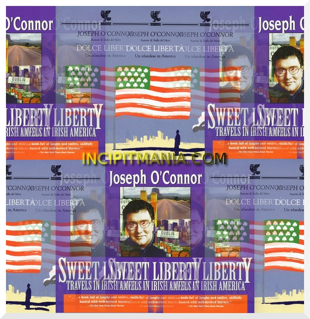 Copertine di Dolce libertà di Joseph O Connor