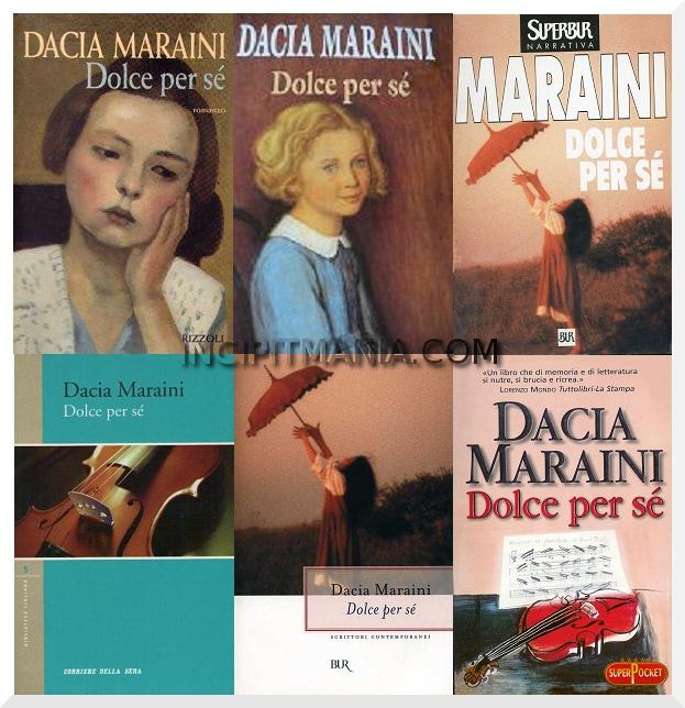 Copertine di Dolce per sé di Dacia Maraini