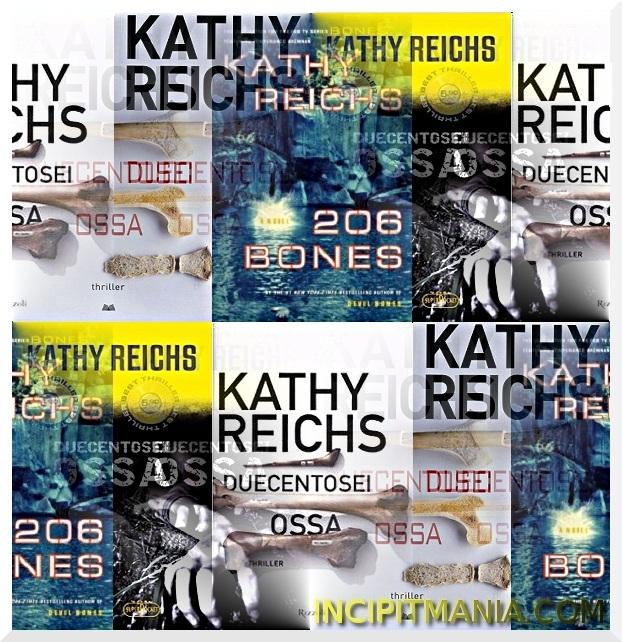 Copertine di Duecentosei ossa di Kathy Reichs