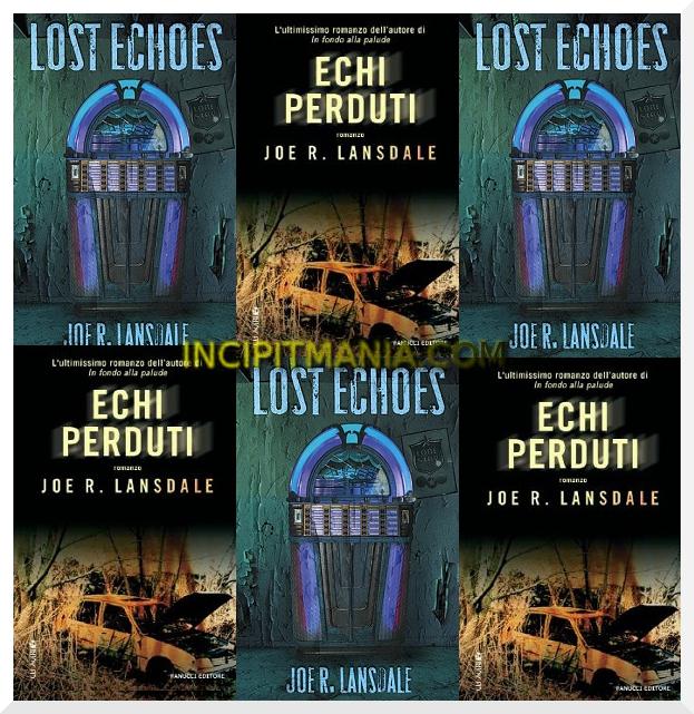 Echi perduti di Joe R. Lansdale