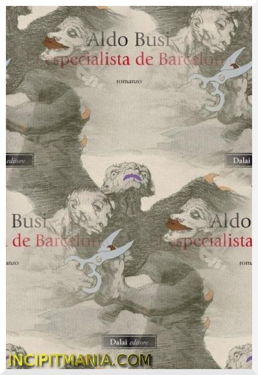 El especialista de Barcelona di Aldo Busi