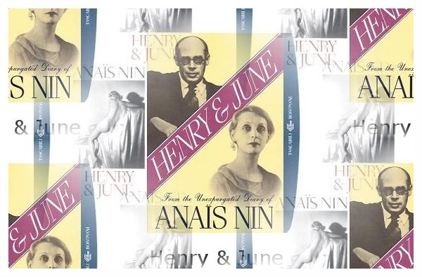 Henry & June - Anaïs Nin