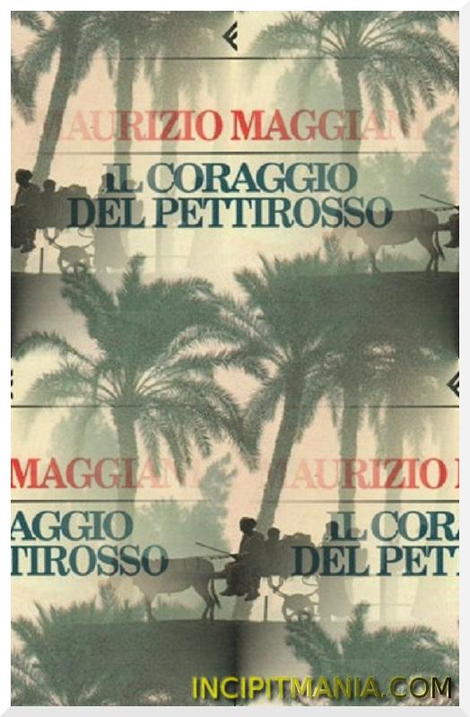 Copertine di Il coraggio del pettirosso di Maurizio Maggiani