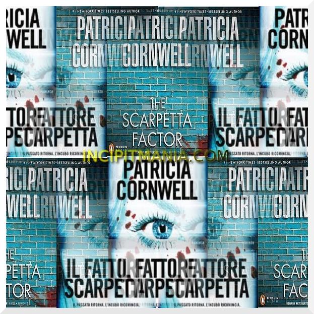 Il fattore Scarpetta di Patricia Cornwell