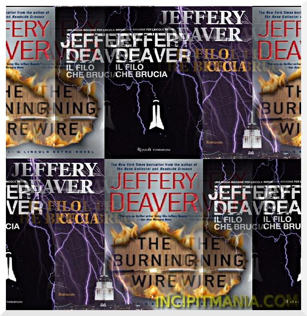 Copertine di Il filo che brucia di Jeffery Deaver