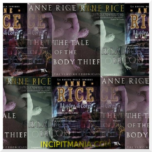 Copertine di Il ladro di corpi di Anne Rice